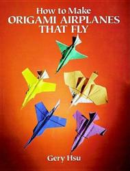 How to Make Origami Airplanes That Fly (2011)