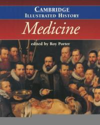 The Cambridge Illustrated History of Medicine (2008)
