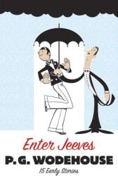 Enter Jeeves: 15 Early Stories (2007)