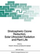 Stratospheric Ozone Reduction, Solar Ultraviolet Radiation and Plant Life (2012)