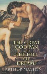 The Great God Pan and the Hill of Dreams (2001)