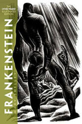 Frankenstein: The Lynd Ward Illustrated Edition (2006)