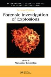 Forensic Investigation of Explosions (2011)