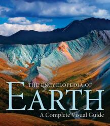 The Encyclopedia of Earth: A Complete Visual Guide (2009)