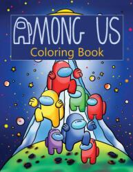 Among Us Coloring Book - Among Us Coloring Book (ISBN: 9781952663932)