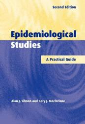 Epidemiological Studies: A Practical Guide (2006)