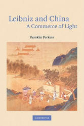 Leibniz and China: A Commerce of Light (2001)