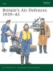 Britain's Air Defences 1939-45 - Alfred Price (2004)