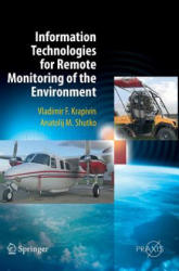 Information Technologies for Remote Monitoring of the Environment (2012)