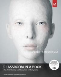 Adobe Photoshop CS6 Classroom in a Book (2012)