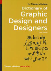 Thames & Hudson Dictionary of Graphic Design and Designers (2012)