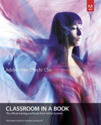 Adobe After Effects CS6 Classroom in a Book - Adobe Creative Team (2012)