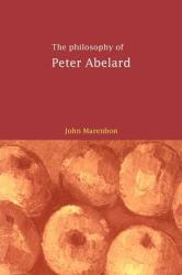 The Philosophy of Peter Abelard (2009)