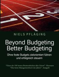 Beyond Budgeting, Better Budgeting (2011)