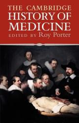 The Cambridge History of Medicine (2008)