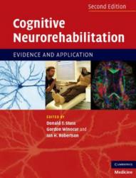 Cognitive Neurorehabilitation: Evidence and Application (2005)