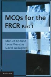 MCQs for the FRCR, Part 1 (2007)