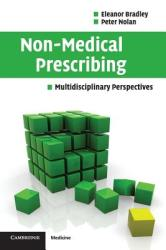 Non-Medical Prescribing: Multidisciplinary Perspectives (2004)