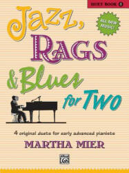 CLASSICAL JAZZ RAGS & BLUES BOOK 5 - MARTHA MIER (2012)