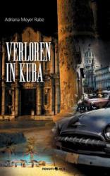 Verloren in Kuba - Adriana Meyer Rabe (2012)