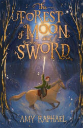 Forest of Moon and Sword (ISBN: 9781510108356)