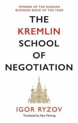 The Kremlin School of Negotiation, Paperback (ISBN: 9781838852917)