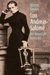 Lou Andreas-Salomé - Kerstin Decker (2012)
