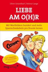Liebe am O(h)r - Oliver Geisselhart, Helmut Lange (2012)