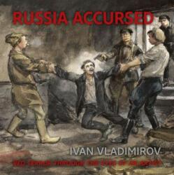 Russia Accursed! - Andre Ruzhnikov (ISBN: 9781913491369)