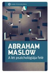 A lét pszichológiája felé (2021)