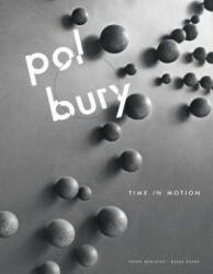 Pol Bury - Kurt Boodt, Paul Dujardin, Pamela M. Lee, Gilles Marquenie, Andre Morain, Johan Pas (ISBN: 9780300229127)