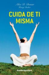 Cuida de ti misma como cuidas de los demás - Alice D. Domar, Henry Dreher, Luz Hernández Gascón (ISBN: 9788415139478)