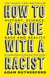 How to Argue With a Racist (ISBN: 9781474611251)