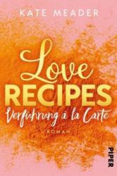 Love Recipes - Verführung ? la carte - Lene Kubis (ISBN: 9783492062046)