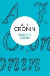 Hatter's Castle - A. J. Cronin (ISBN: 9781447244578)