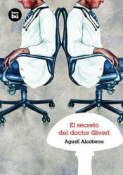 El secreto del doctor Givert - Agustí . . . [et al. ] Alcoberro (ISBN: 9788483430415)