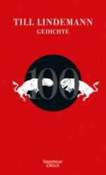 100 Gedichte - Alexander Gorkow, Matthias Matthies (ISBN: 9783462053326)
