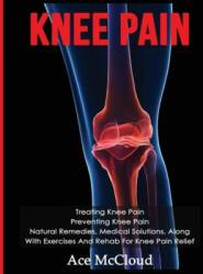 Knee Pain - Ace McCloud (ISBN: 9781640481725)