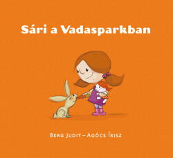 Sári a Vadasparkban (ISBN: 9789634107620)
