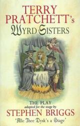 Wyrd Sisters - Playtext (2005)