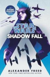 Star Wars: Shadow Fall (ISBN: 9781529101447)