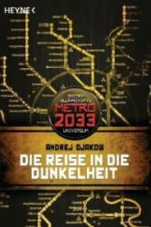 Die Reise in die Dunkelheit - Andrej Djakow, Matthias Dondl (2012)
