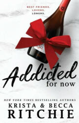 Addicted For Now, Paperback (ISBN: 9781950165971)