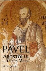 Pavel, Apostolul lui Iisus Mesia (ISBN: 9786067400212)