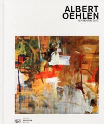 Albert Oehlen, Terpentin, 2012 - Albert Oehlen, Stephan Berg, John Corbett, Christoph Schreier (ISBN: 9783775732369)