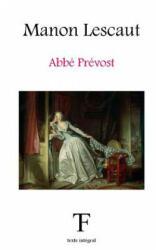 Manon Lescaut - ABBE Prevost, Tite Fee Edition (ISBN: 9781542654371)