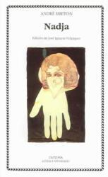 André Breton - Nadja - André Breton (ISBN: 9788437615493)