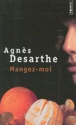 Mangez-Moi - Agnes Desarthe (ISBN: 9782757805183)