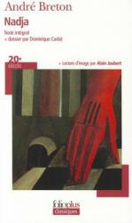 André Breton - Nadja - André Breton (ISBN: 9782070346196)