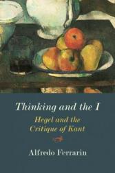 Thinking and the I - Alfredo Ferrarin (ISBN: 9780810139398)